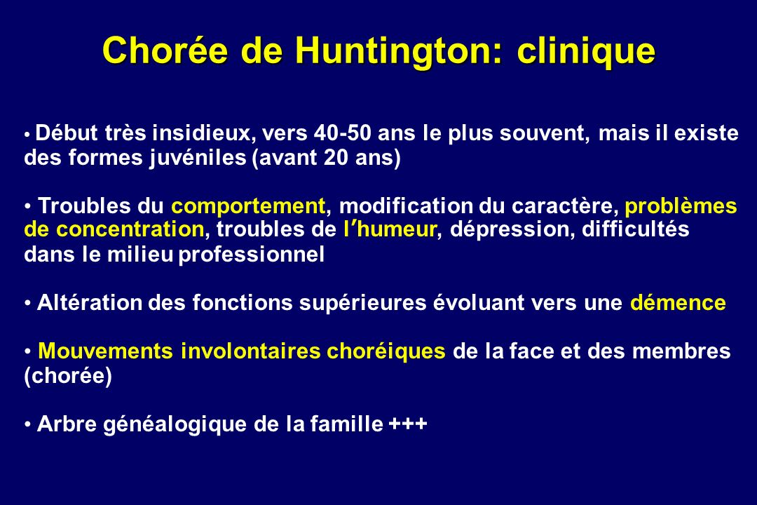 Chorée de Huntington: clinique