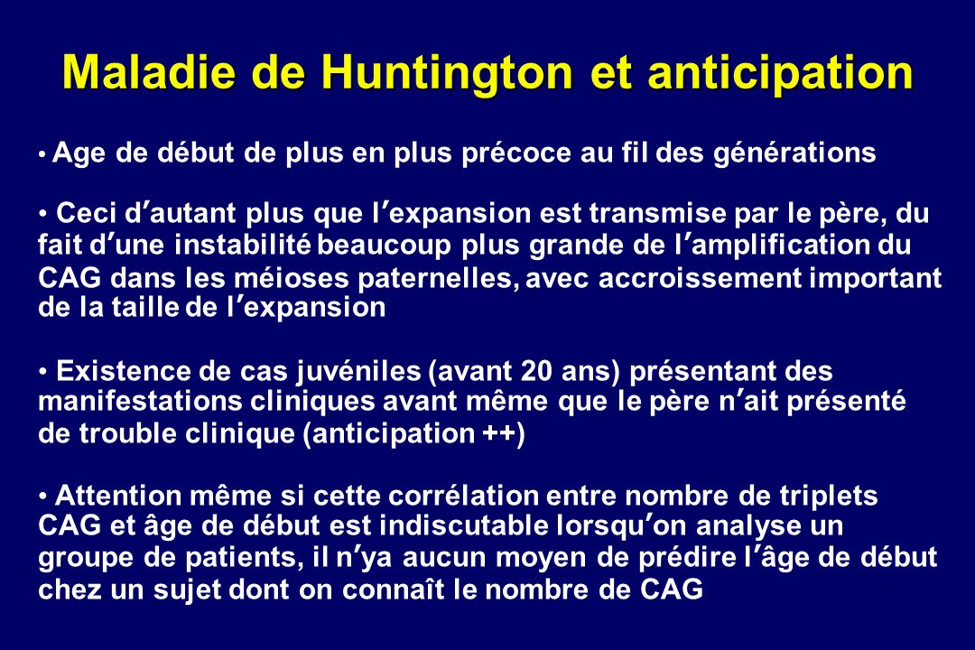 Maladie de Huntington et anticipation