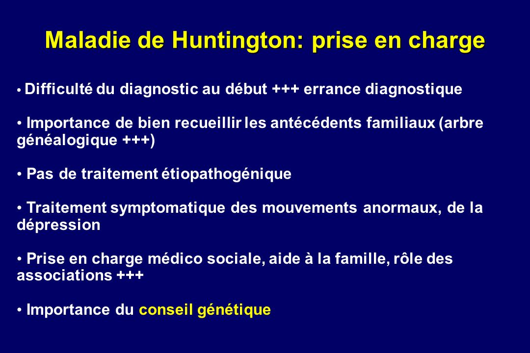 Maladie de Huntington: prise en charge