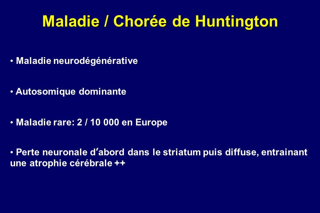 Maladie / Chorée de Huntington