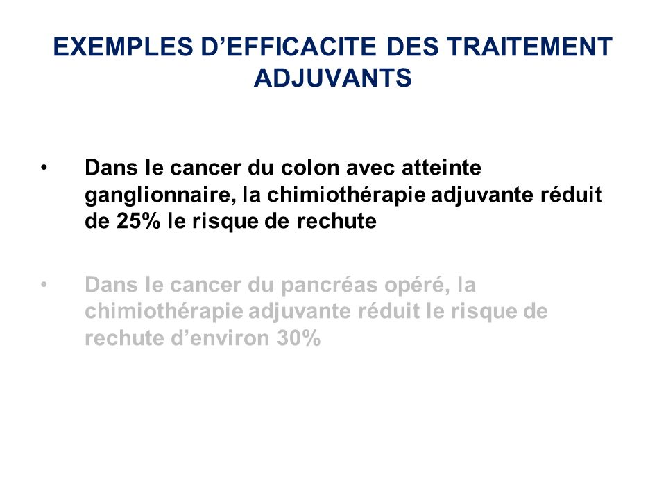EXEMPLES D'EFFICACITE DES TRAITEMENT ADJUVANTS