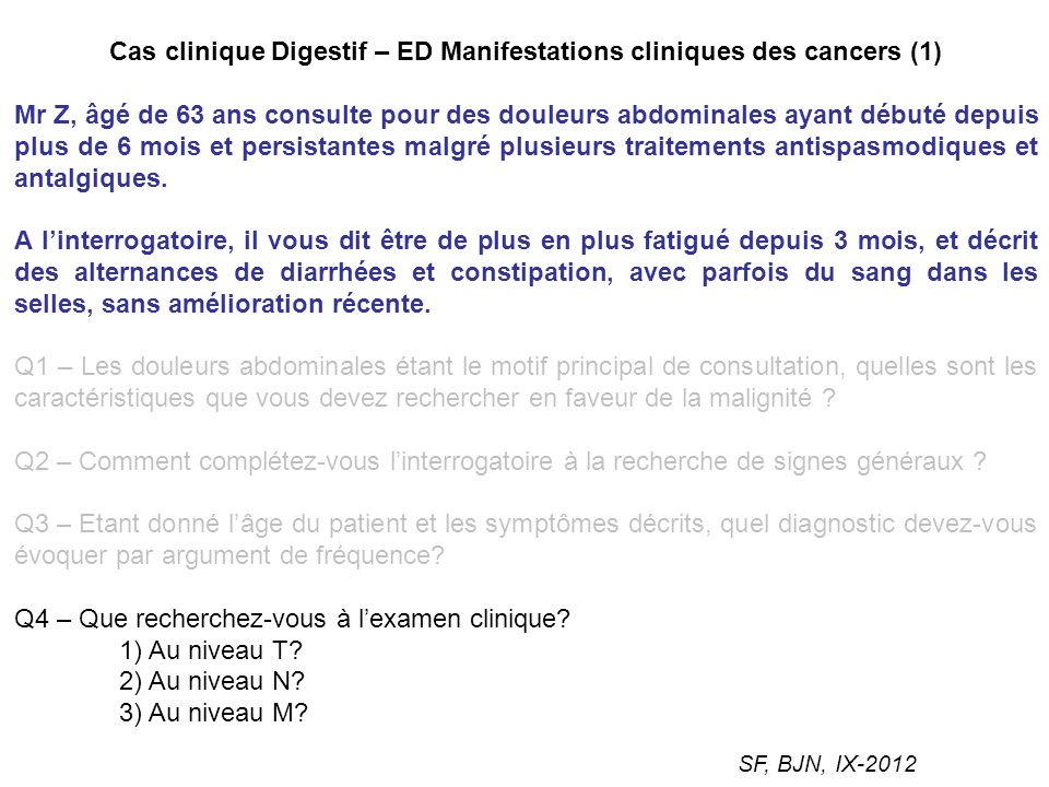 Cas clinique Digestif – ED Manifestations cliniques des cancers (1)
