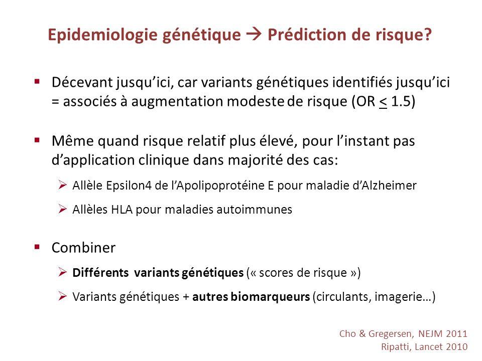 Epidemiologie génétique  Prédiction de risque