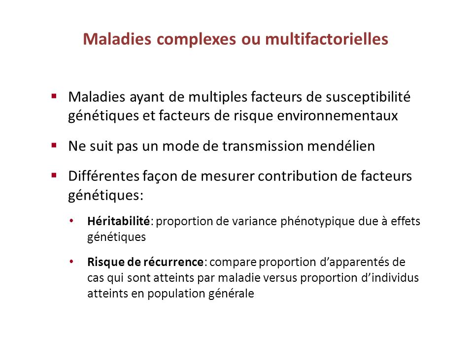 Maladies complexes ou multifactorielles