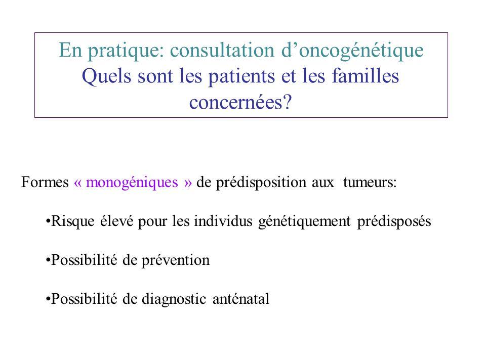 En pratique: consultation d'oncogénétique