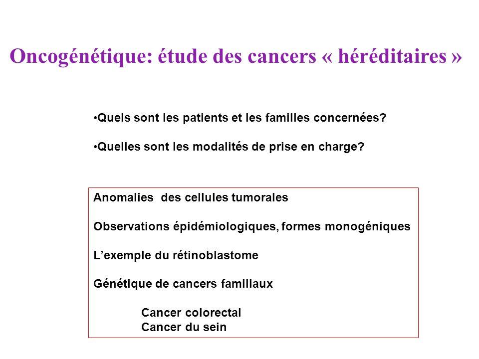 Oncogénétique: étude des cancers « héréditaires »