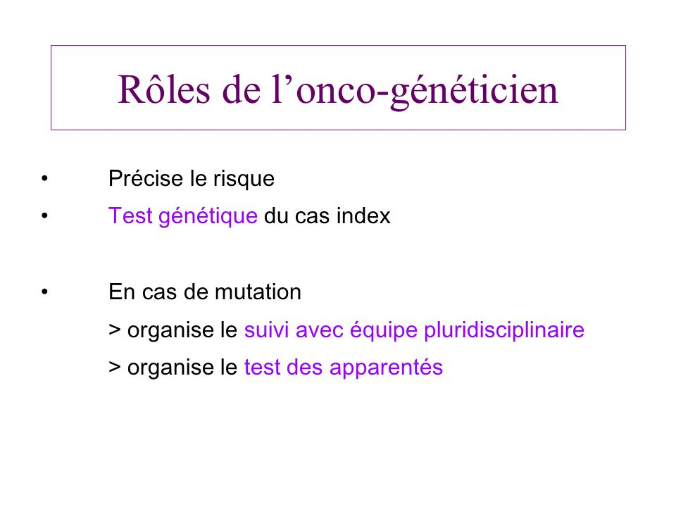 Rôles de l'onco-généticien