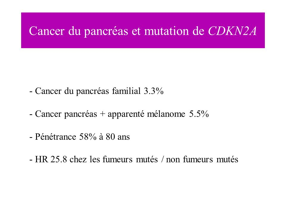 Cancer du pancréas et mutation de CDKN2A
