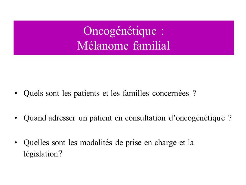 Oncogénétique : Mélanome familial