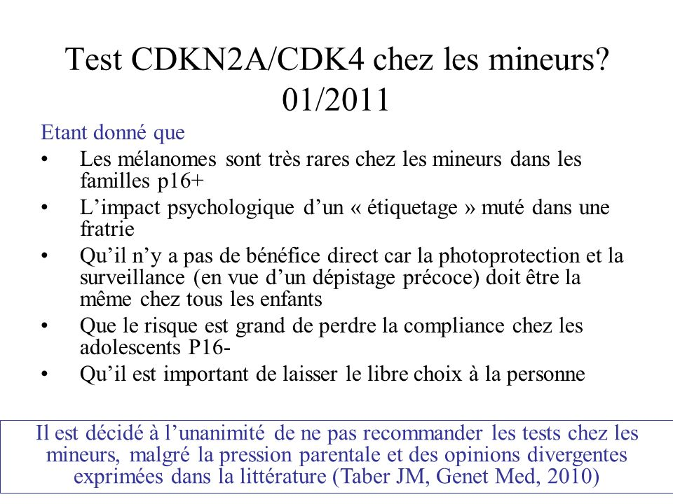 Test CDKN2A/CDK4 chez les mineurs 01/2011
