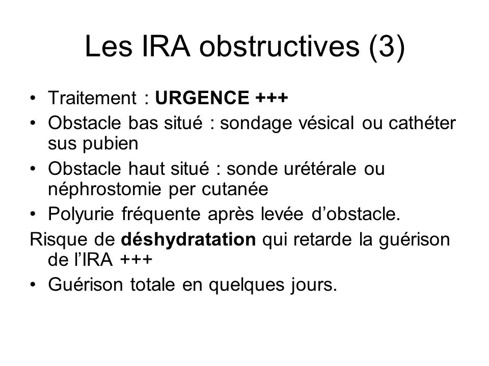 Les IRA obstructives (3)