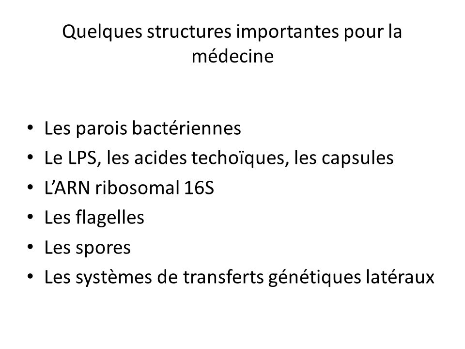 Quelques structures importantes pour la médecine