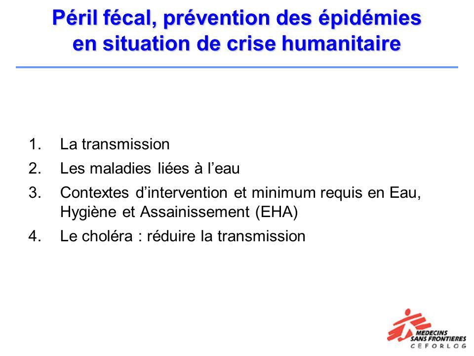 Péril fécal, prévention des épidémies en situation de crise humanitaire