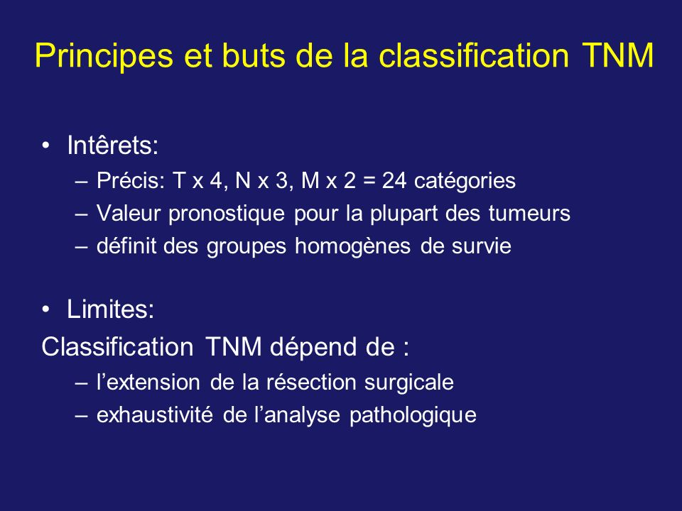 Principes et buts de la classification TNM