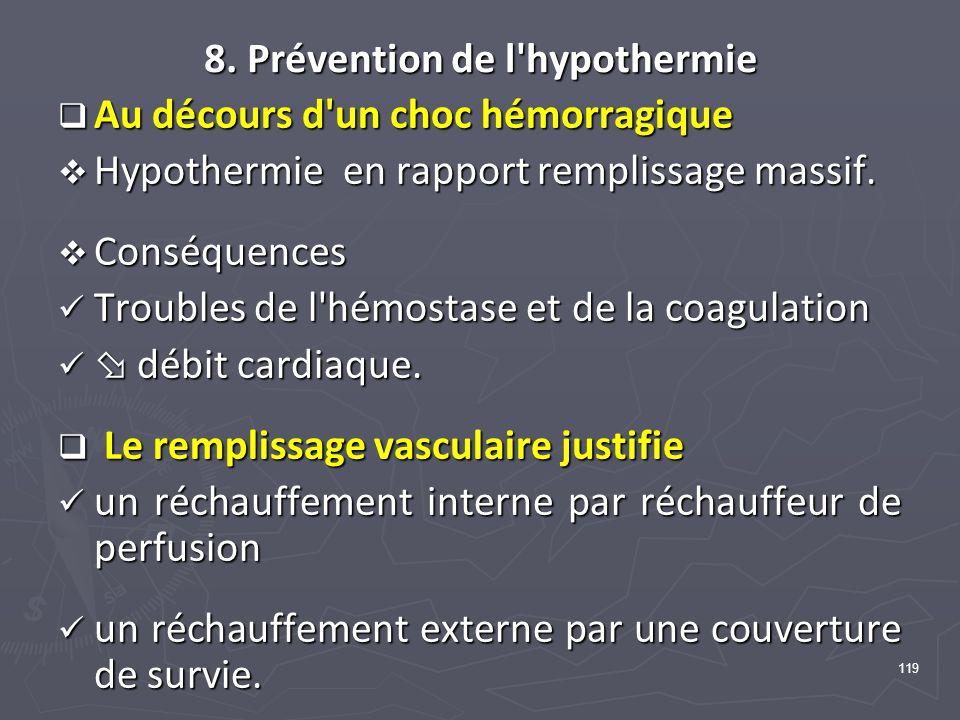 8. Prévention de l hypothermie