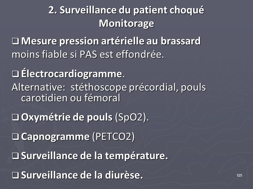 2. Surveillance du patient choqué Monitorage