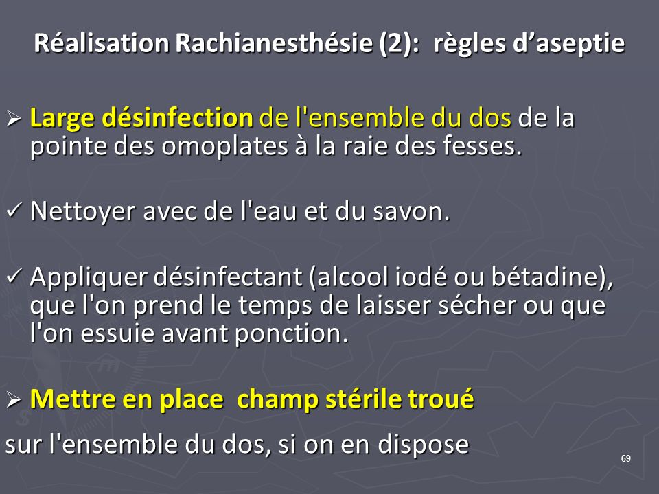 Réalisation Rachianesthésie (2): règles d'aseptie