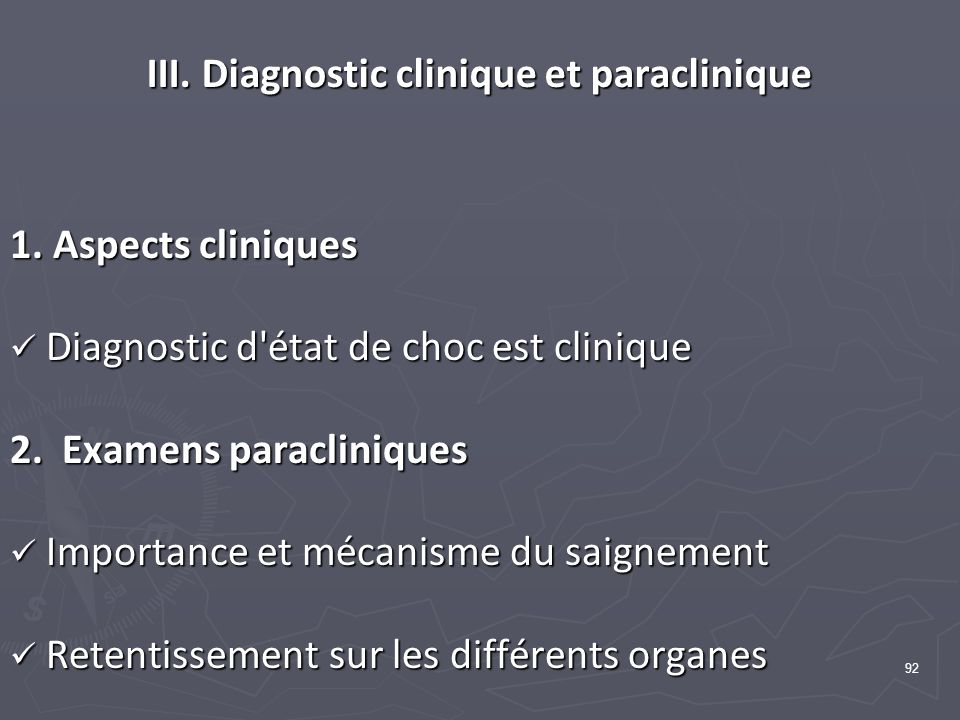 III. Diagnostic clinique et paraclinique