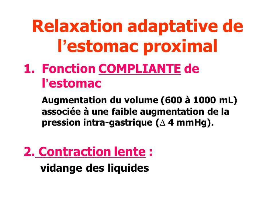 Relaxation adaptative de l'estomac proximal