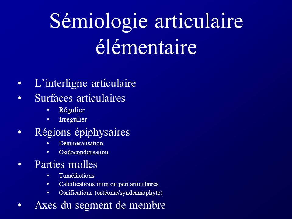 Sémiologie articulaire élémentaire