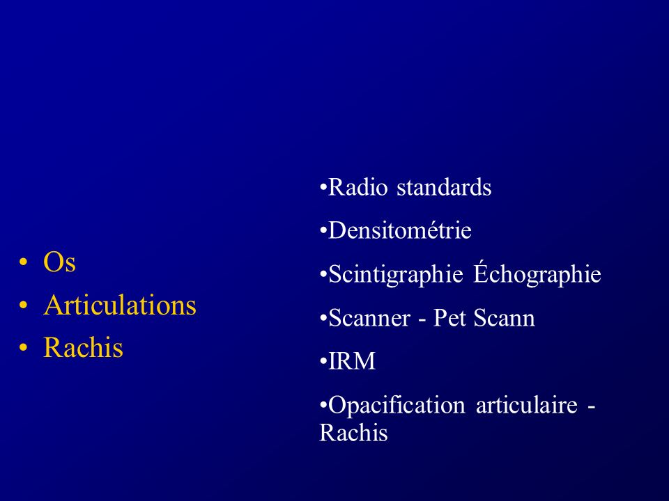Os Articulations Rachis Radio standards Densitométrie