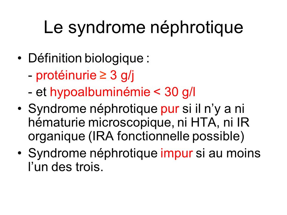 Le syndrome néphrotique