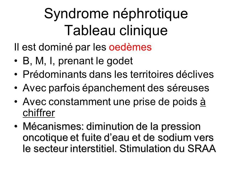 Syndrome néphrotique Tableau clinique