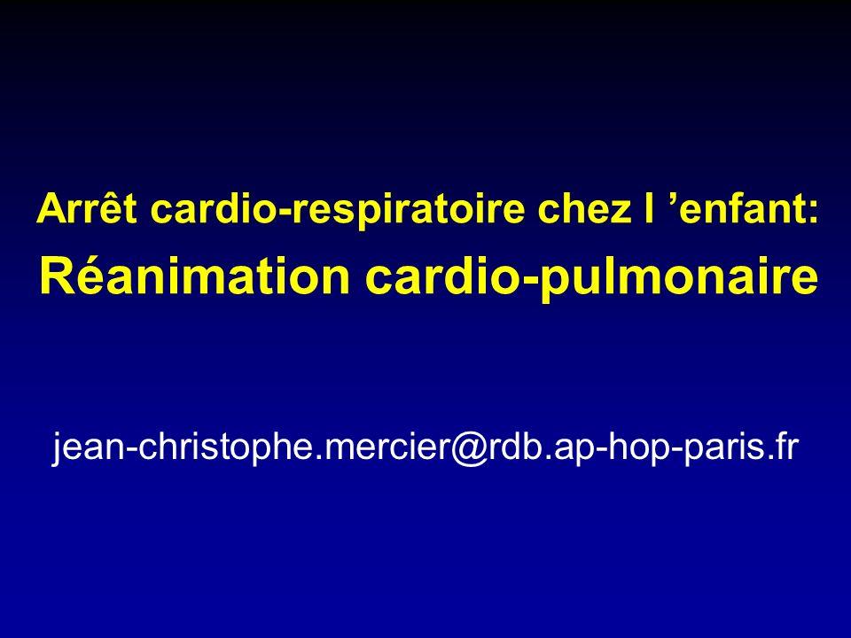 Arrêt cardio-respiratoire chez l 'enfant: Réanimation cardio-pulmonaire
