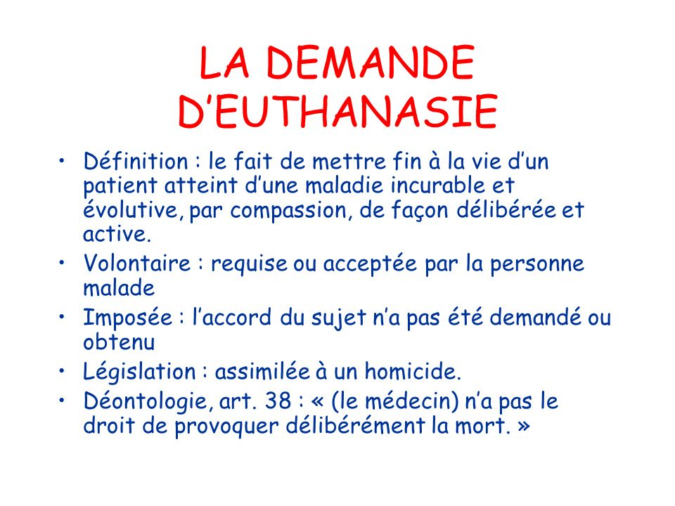LA DEMANDE D'EUTHANASIE