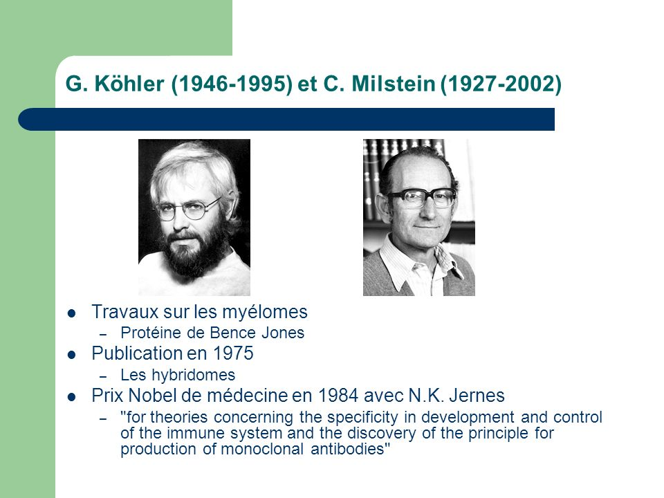 G. Köhler (1946-1995) et C. Milstein (1927-2002)