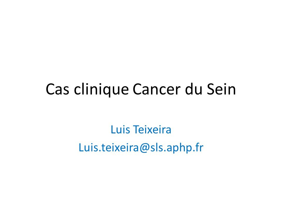 Cas clinique Cancer du Sein
