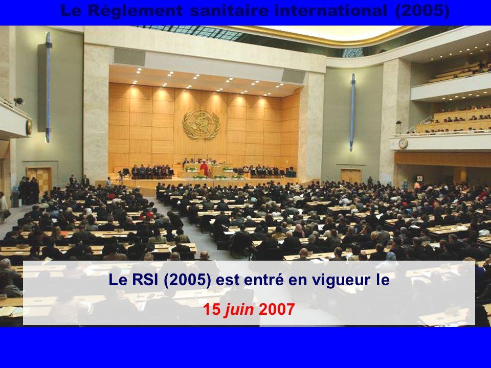 Le RSI (2005) est entré en vigueur le 15 juin 2007