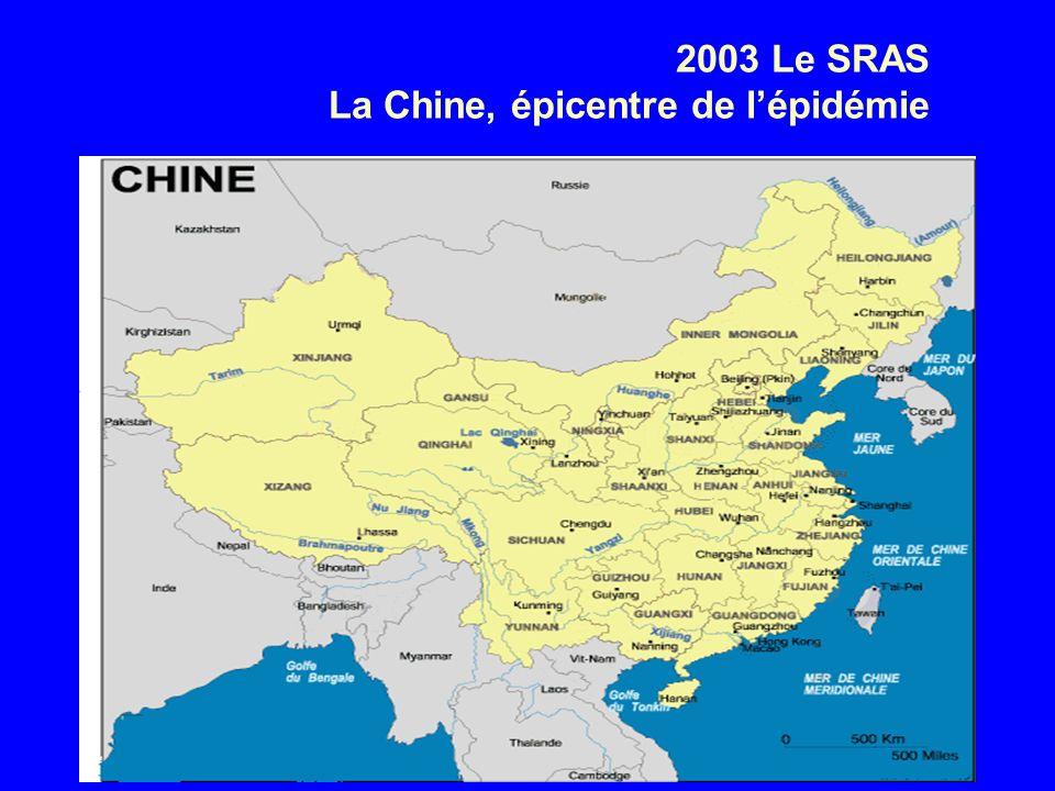 2003 Le SRAS La Chine, épicentre de l'épidémie