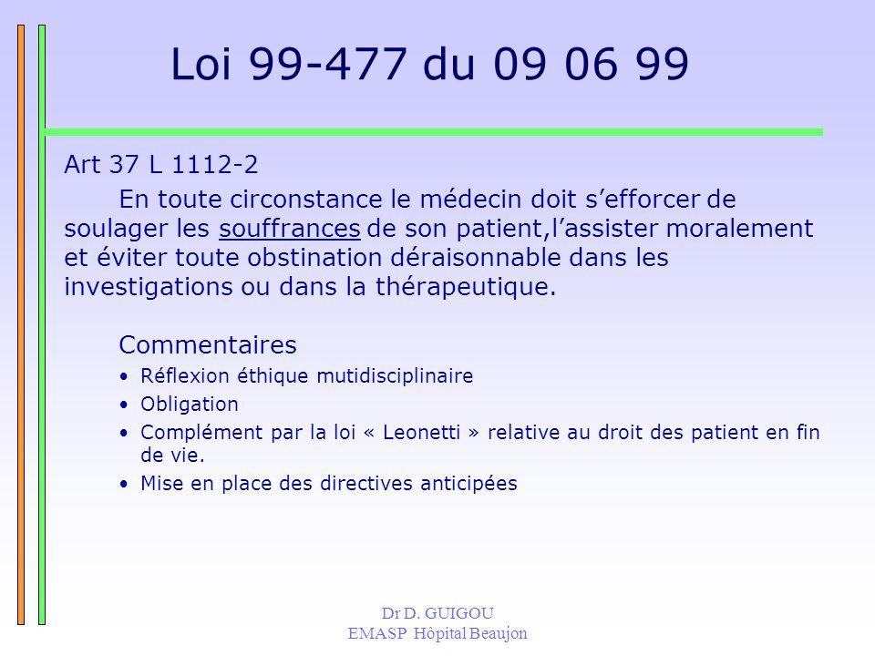 Loi 99-477 du 09 06 99Art 37 L 1112-2.