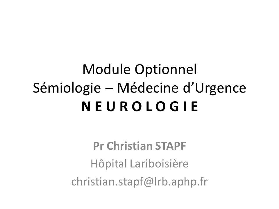 Module Optionnel Sémiologie – Médecine d'Urgence N E U R O L O G I E