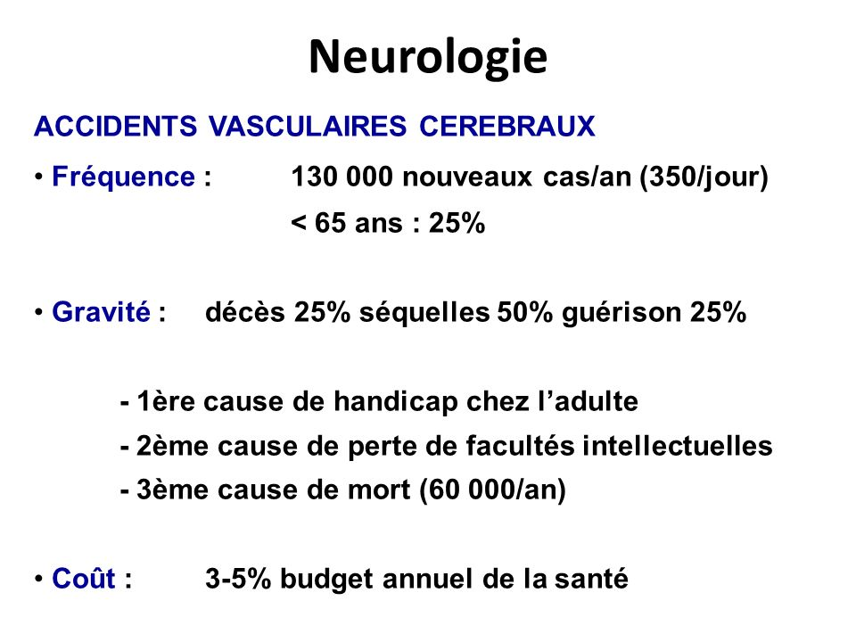 Neurologie ACCIDENTS VASCULAIRES CEREBRAUX