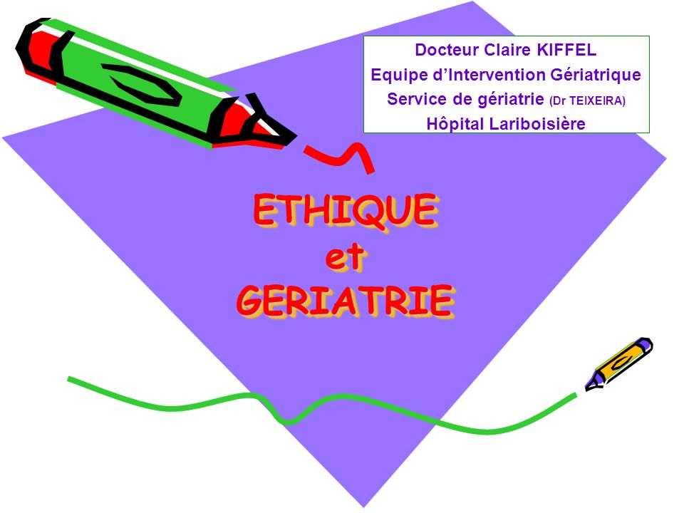 Equipe d'Intervention Gériatrique Service de gériatrie (Dr TEIXEIRA)