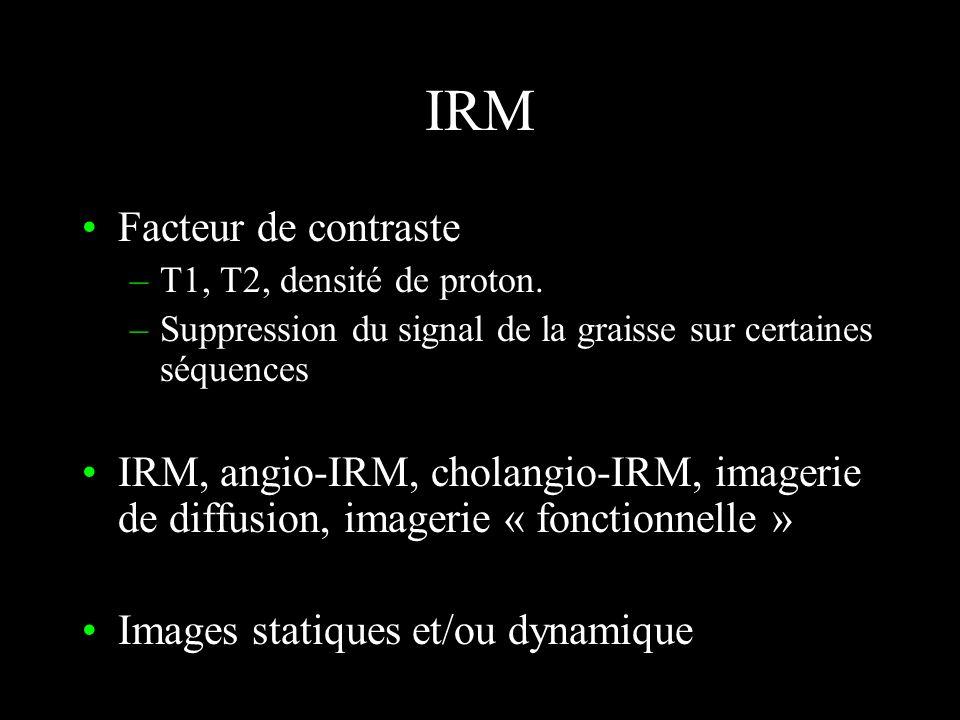 IRM Facteur de contraste