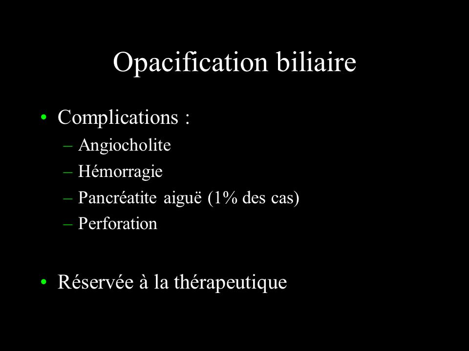 Opacification biliaire