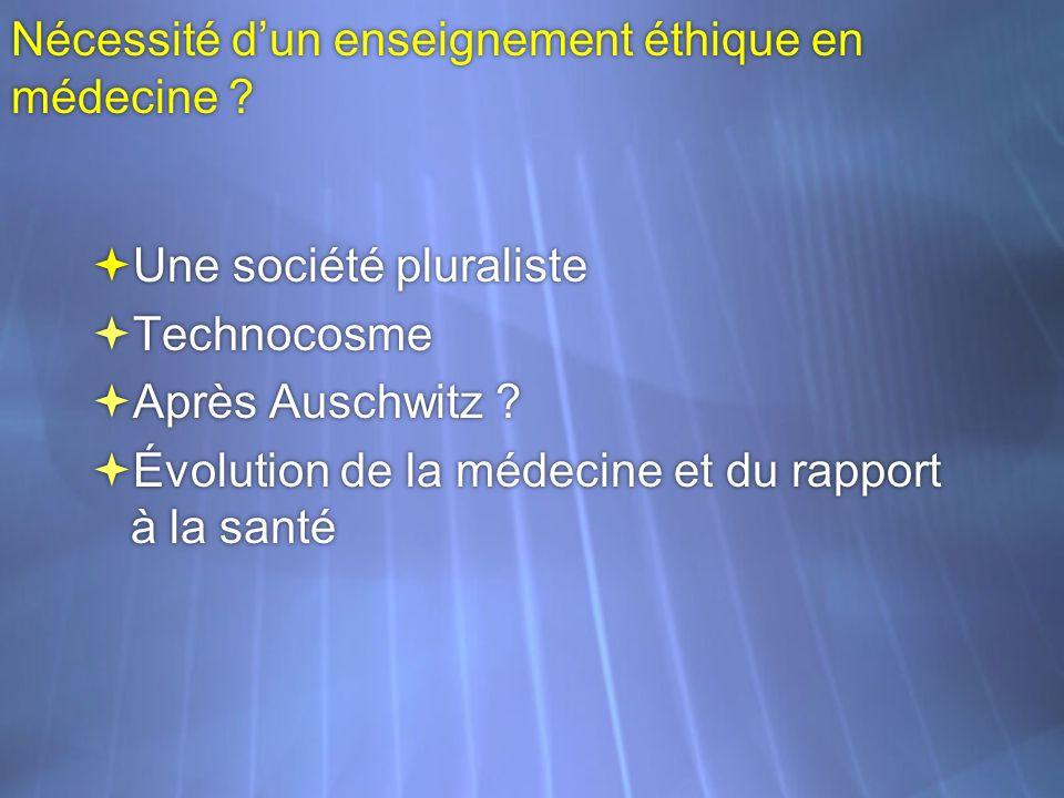 Nécessité d'un enseignement éthique en médecine