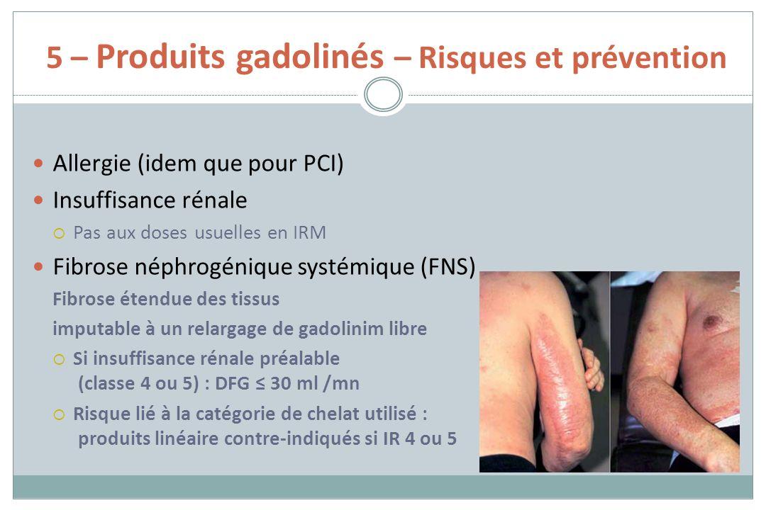 5 – Produits gadolinés – Risques et prévention