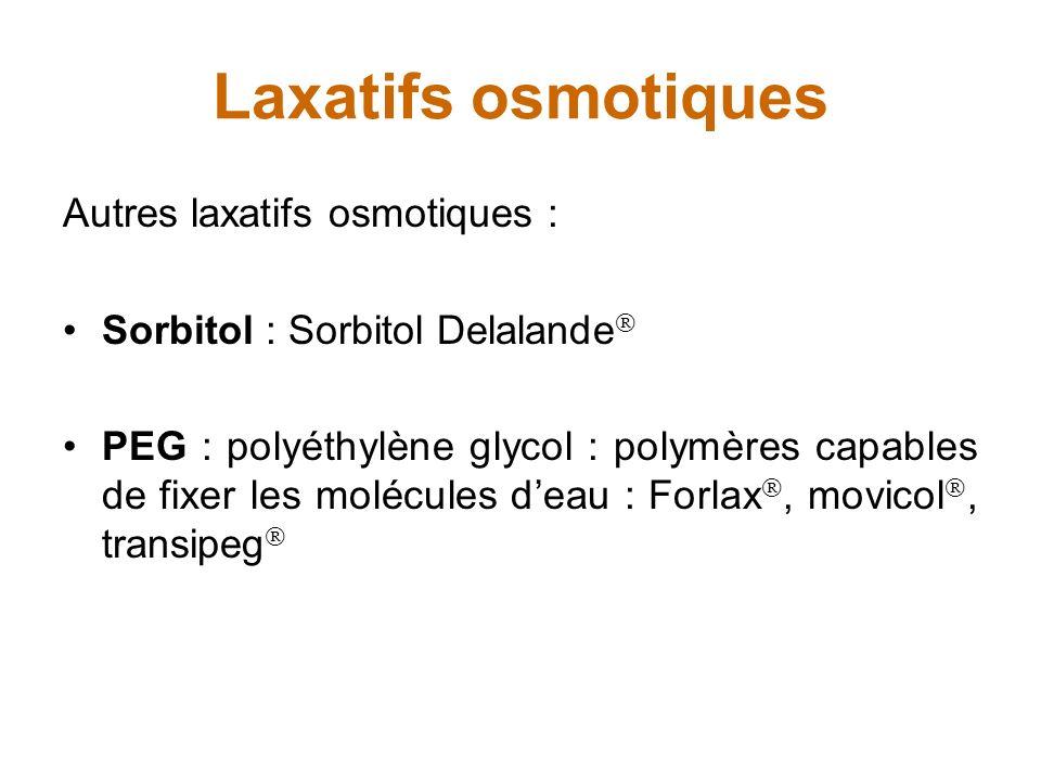 Laxatifs osmotiques Autres laxatifs osmotiques :