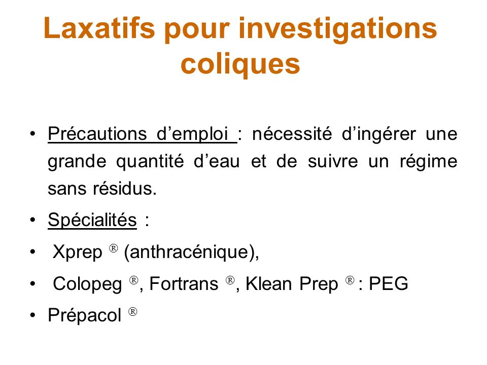 Laxatifs pour investigations coliques