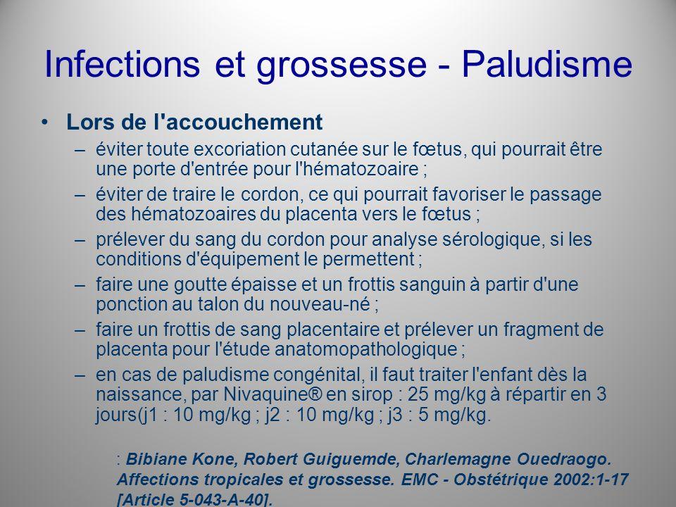 Infections et grossesse - Paludisme