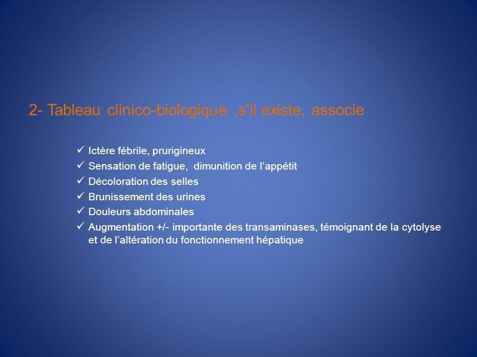 2- Tableau clinico-biologique ,s'il existe, associe