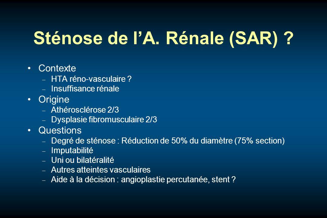 Sténose de l'A. Rénale (SAR)
