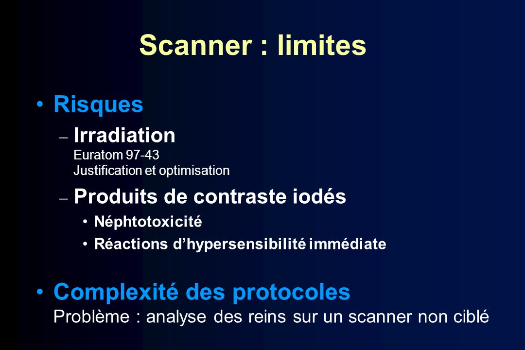 Scanner : limites Risques