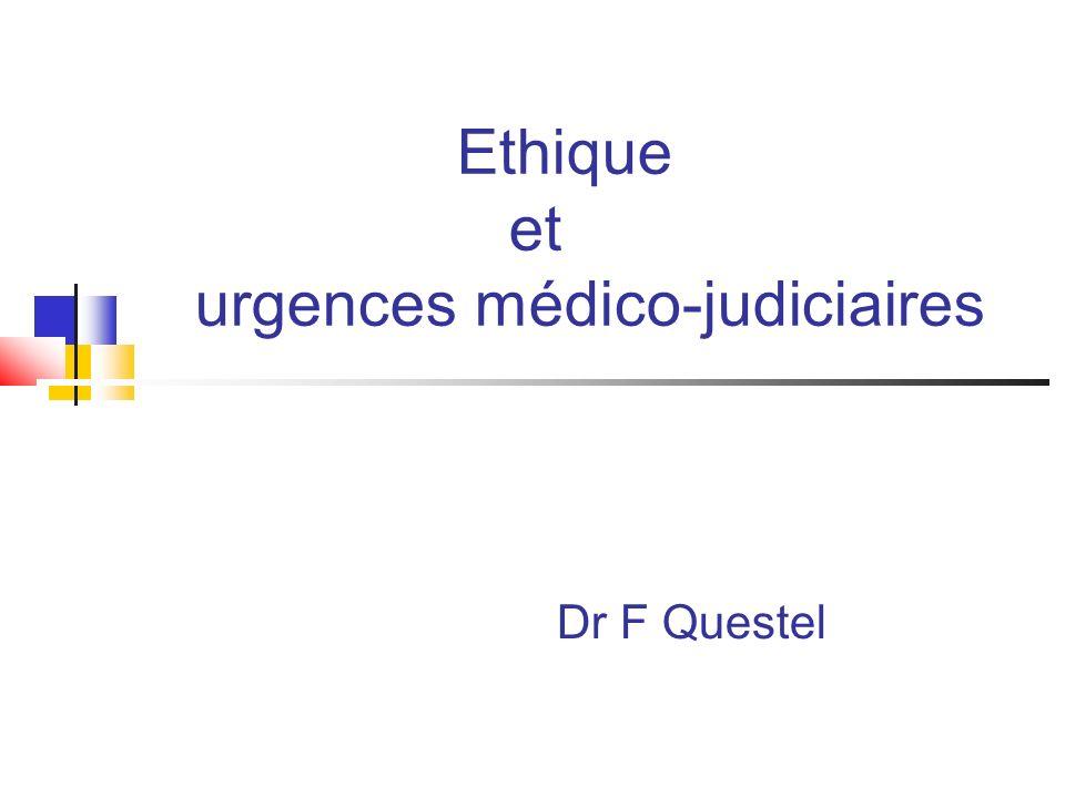 Ethique et urgences médico-judiciaires