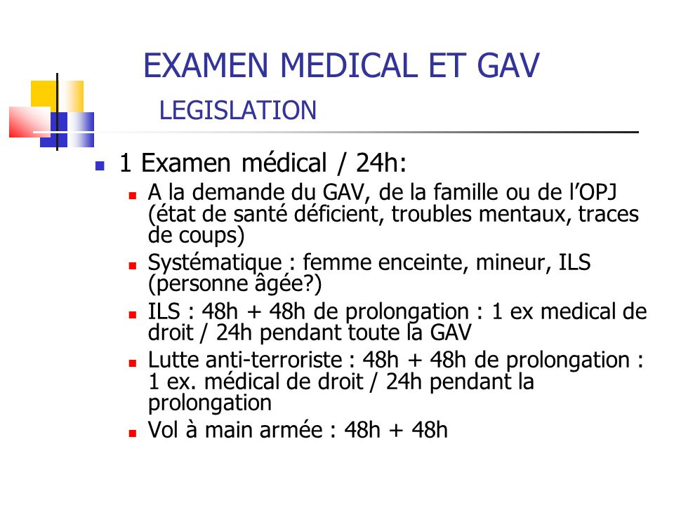 EXAMEN MEDICAL ET GAV LEGISLATION