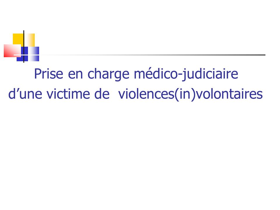 d'une victime de violences(in)volontaires